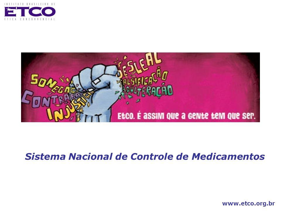 www.etco.org.br Sistema Nacional de Controle de Medicamentos