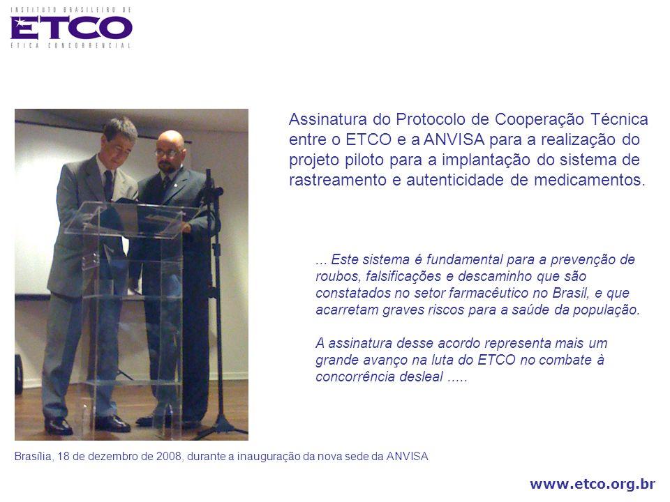 www.etco.org.br... Este sistema é fundamental para a prevenção de roubos, falsificações e descaminho que são constatados no setor farmacêutico no Bras