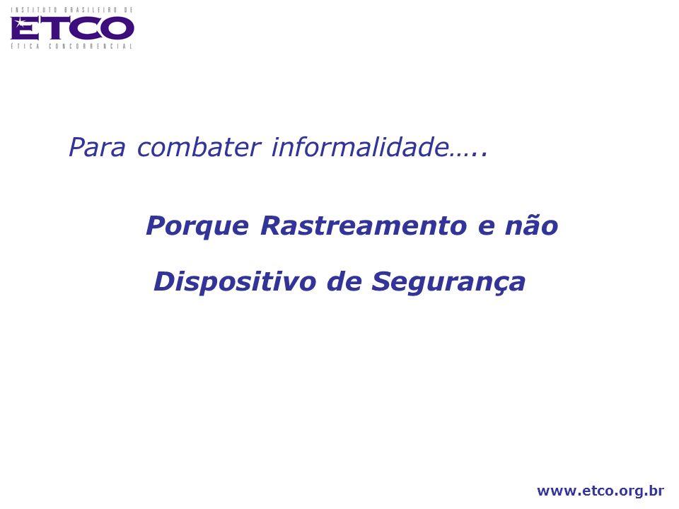 www.etco.org.br União de esforços Em vista da grande extensão da tarefa, é indispensável a união de todos os interessados para que a implementação do sistema de rastreamento de medicamentos no Brasil se realize de forma ágil, eficiente e eficaz.