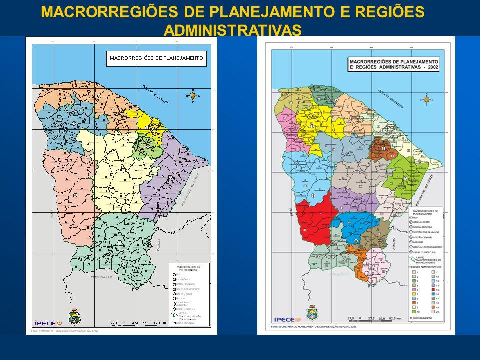 MACRORREGIÕES DE PLANEJAMENTO E REGIÕES ADMINISTRATIVAS