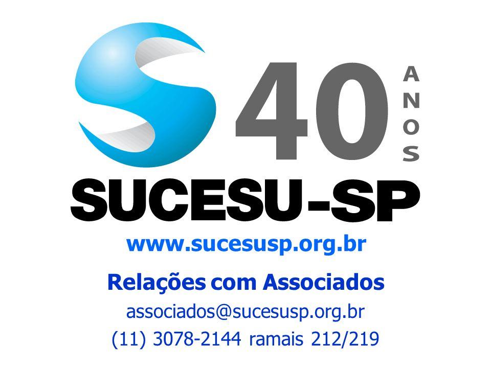 Relações com Associados associados@sucesusp.org.br (11) 3078-2144 ramais 212/219 www.sucesusp.org.br