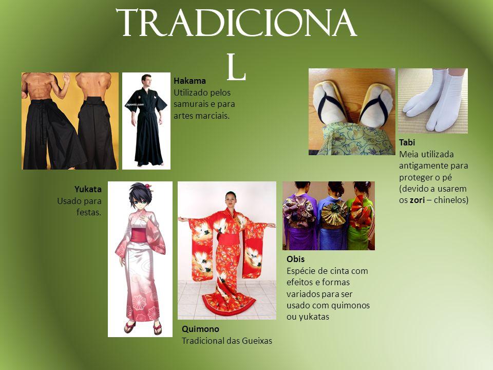 Tradiciona l Hakama Utilizado pelos samurais e para artes marciais. Tabi Meia utilizada antigamente para proteger o pé (devido a usarem os zori – chin