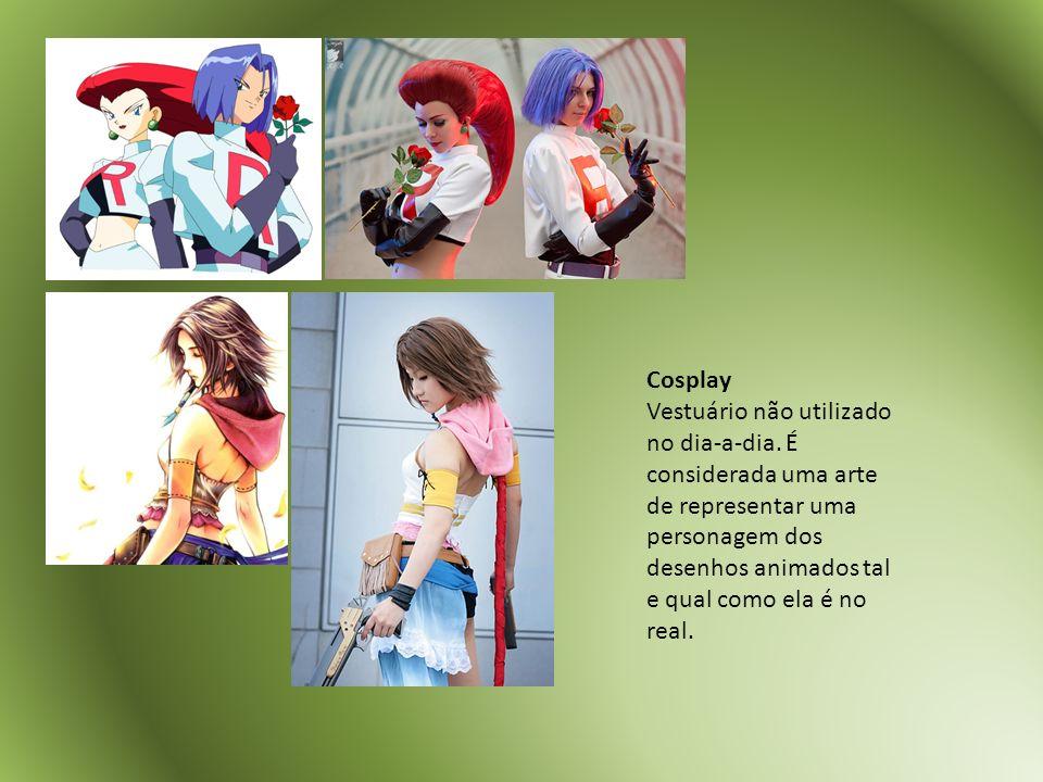 Cosplay Vestuário não utilizado no dia-a-dia. É considerada uma arte de representar uma personagem dos desenhos animados tal e qual como ela é no real