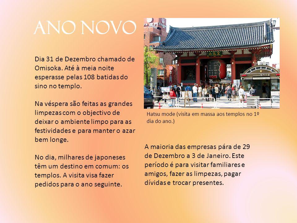 Ano Novo Dia 31 de Dezembro chamado de Omisoka. Até à meia noite esperasse pelas 108 batidas do sino no templo. Na véspera são feitas as grandes limpe