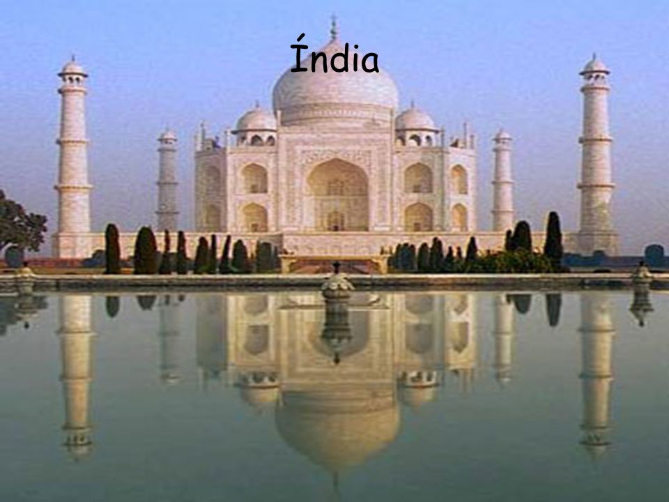 A Índia é um país sábio, variado, contraditório e fascinante.