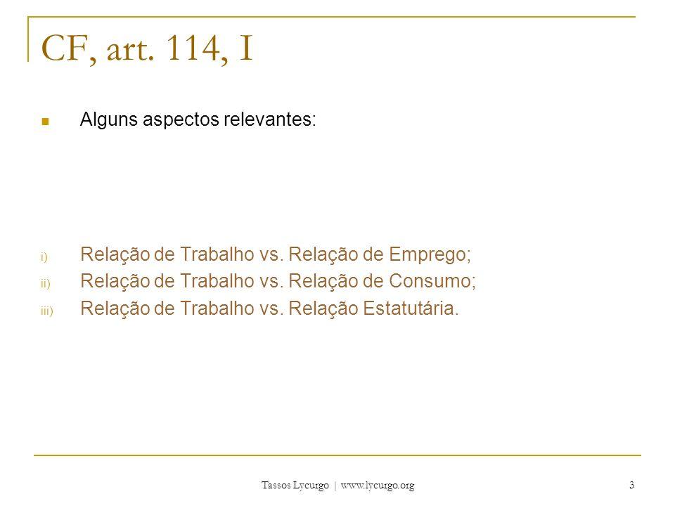 Tassos Lycurgo | www.lycurgo.org 4 Relação de Trabalho vs.