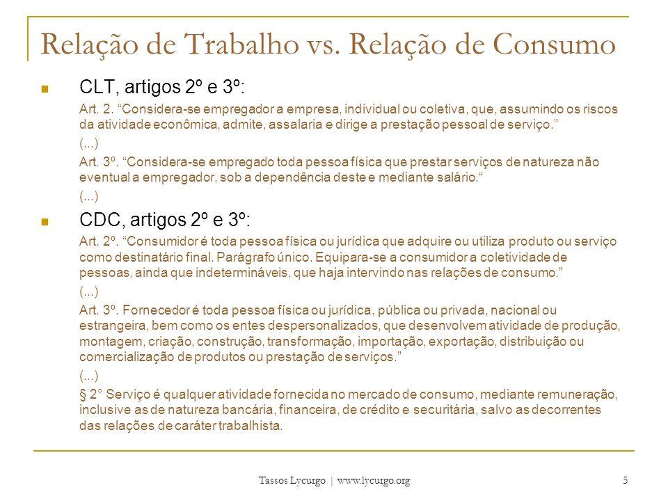 Tassos Lycurgo | www.lycurgo.org 6 Relação de Trabalho vs.