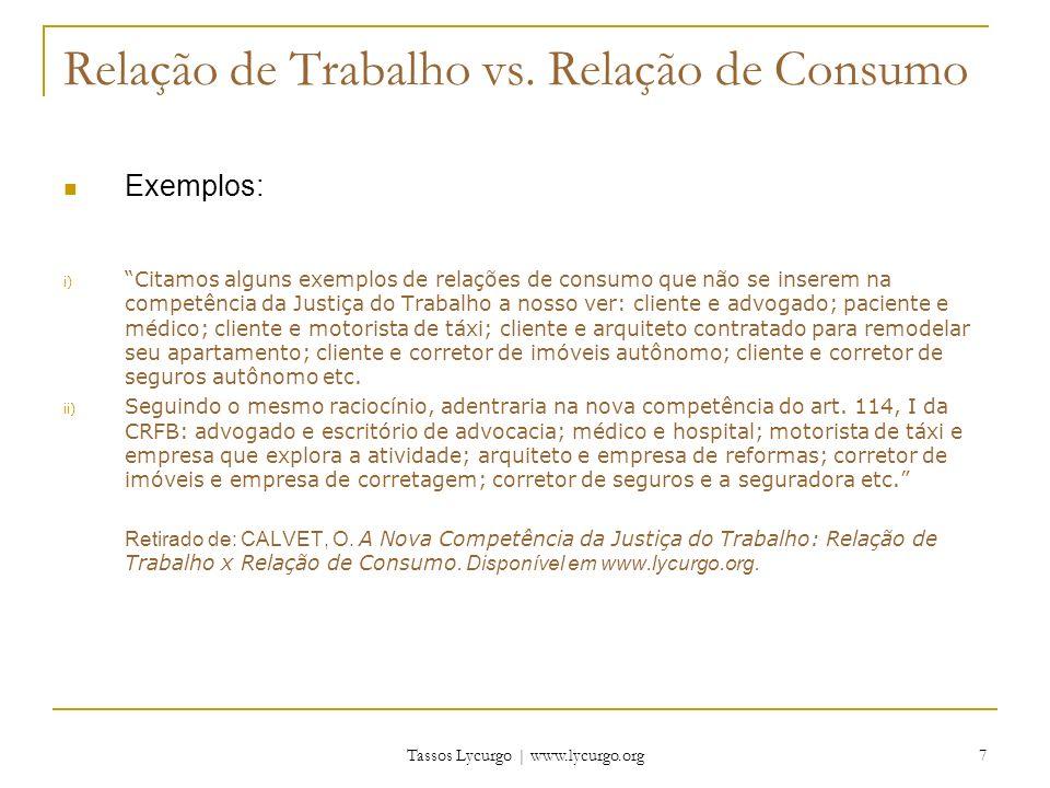 Tassos Lycurgo | www.lycurgo.org 8 Relação de Trabalho vs.