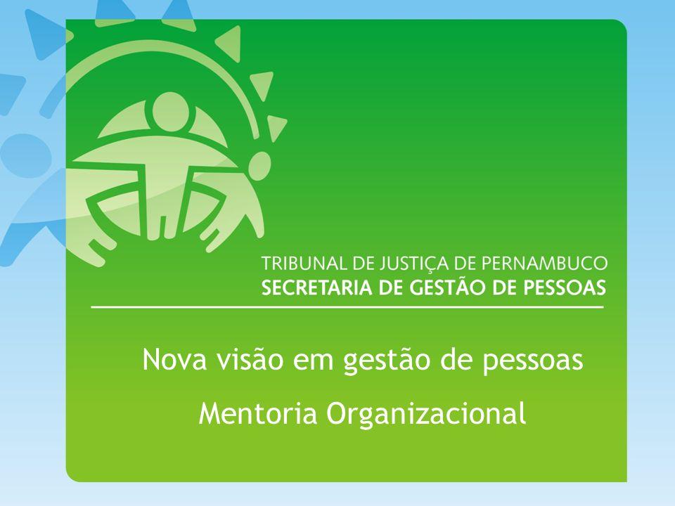 Nova visão em gestão de pessoas Mentoria Organizacional
