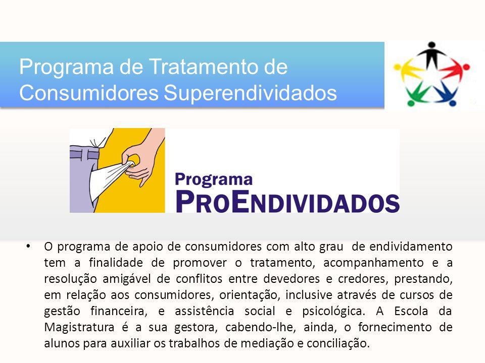 Unidades instituídas por entidades públicas ou privadas, sem fins lucrativos, conveniadas com o Tribunal de Justiça.