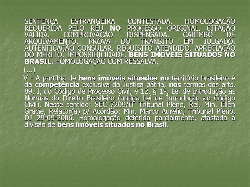 II- proceder a inventário e partilha de bens situados no Brasil, ainda que o autor da herança seja estrangeiro e tenha residido fora do Brasil: bens móveis ou imóveis, sendo irrelevante o domicílio do autor da herança.