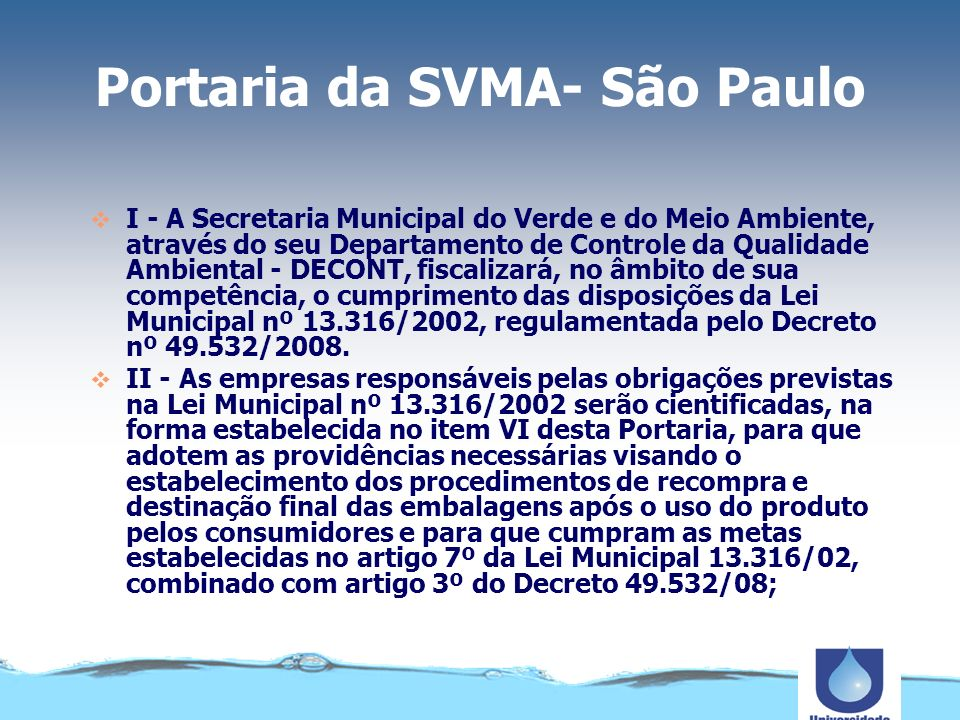 Decreto Municipal nº.49.532/08 O Decreto Municipal nº.