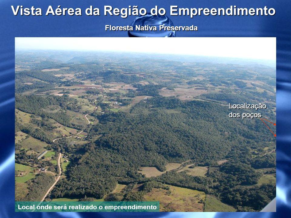 Vista Aérea da Região do Empreendimento Localização dos poços Poço Principal Piezômetro Floresta Nativa Preservada Local onde será realizado o empreendimento