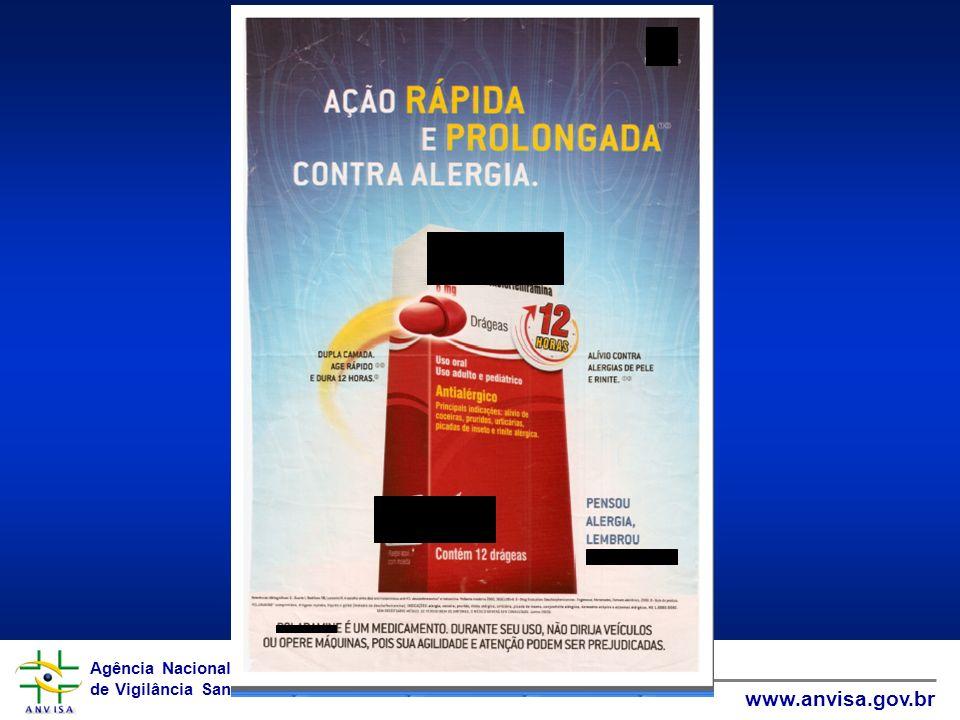 Agência Nacional de Vigilância Sanitária www.anvisa.gov.br Agência Nacional de Vigilância Sanitária www.anvisa.gov.br