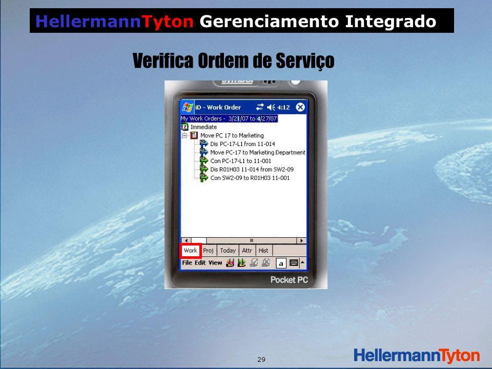 29 HellermannTyton Gerenciamento Integrado Verifica Ordem de Serviço
