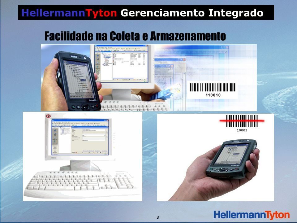 8 HellermannTyton Gerenciamento Integrado Facilidade na Coleta e Armazenamento