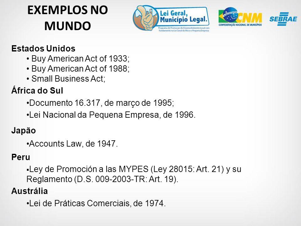 Estados Unidos Buy American Act of 1933; Buy American Act of 1988; Small Business Act; África do Sul Documento 16.317, de março de 1995; Lei Nacional da Pequena Empresa, de 1996.