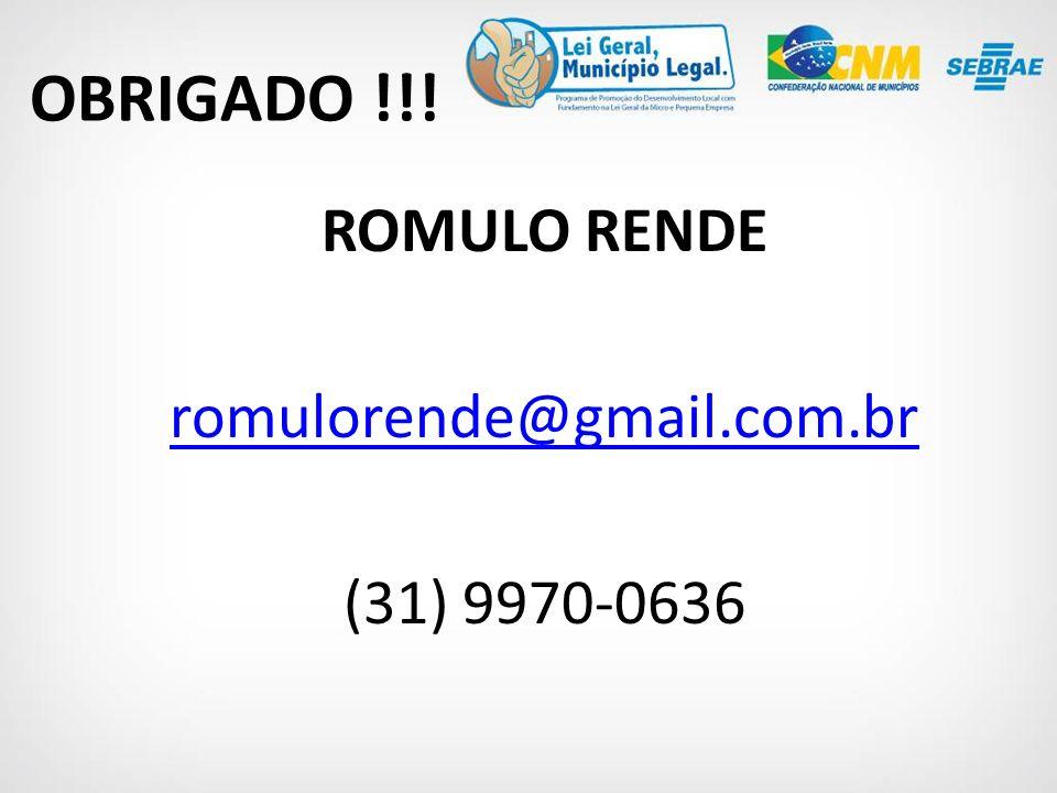 ROMULO RENDE romulorende@gmail.com.br (31) 9970-0636 OBRIGADO !!!