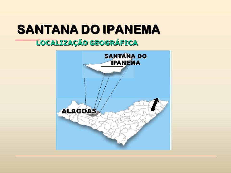 SANTANA DO IPANEMA ALAGOAS LOCALIZAÇÃO GEOGRÁFICA