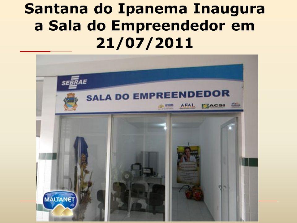 Santana do Ipanema Inaugura a Sala do Empreendedor em 21/07/2011