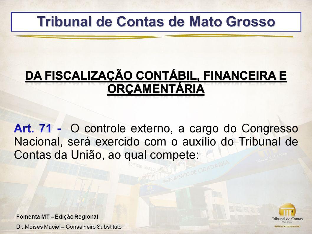 Fomenta MT – Edição Regional Dr. Moises Maciel – Conselheiro Substituto Tribunal de Contas de Mato Grosso