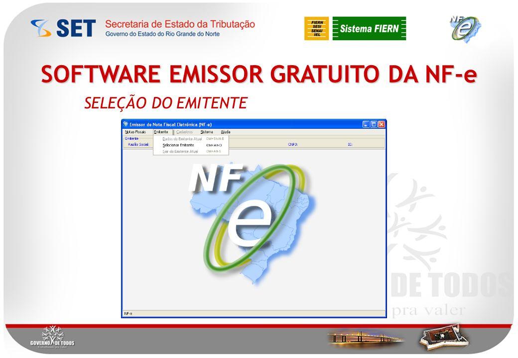 SOFTWARE EMISSOR GRATUITO DA NF-e SELEÇÃO DO EMITENTE