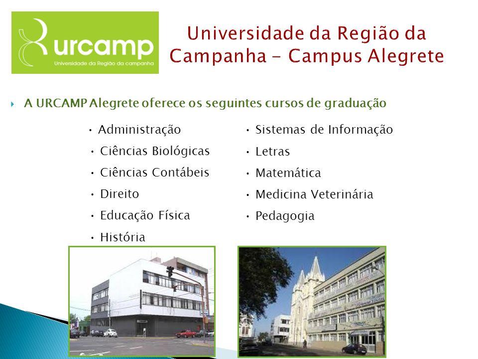 A URCAMP Alegrete oferece os seguintes cursos de graduação Administração Ciências Biológicas Ciências Contábeis Direito Educação Física História Siste