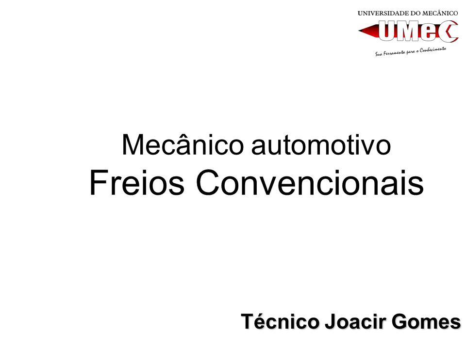 Mecânico automotivo Freios Convencionais Técnico Joacir Gomes