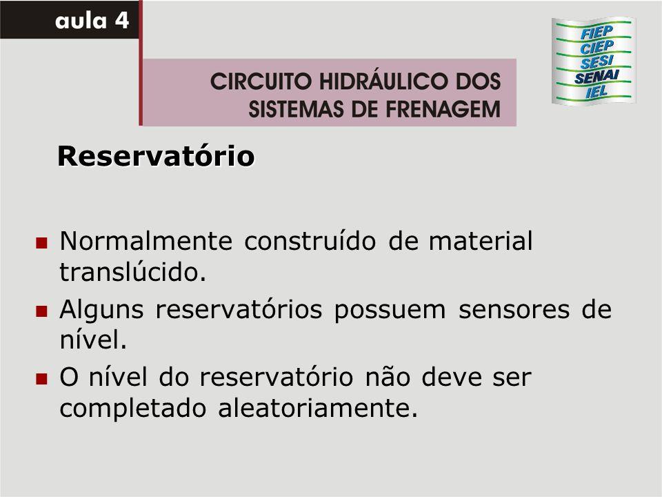 Reservatório Normalmente construído de material translúcido. Alguns reservatórios possuem sensores de nível. O nível do reservatório não deve ser comp