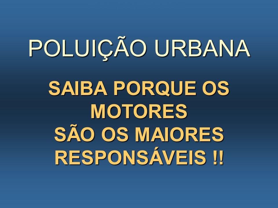 POLUIÇÃO URBANA SAIBA PORQUE OS MOTORES SÃO OS MAIORES RESPONSÁVEIS !! PORQUE O MOTOR POLUI