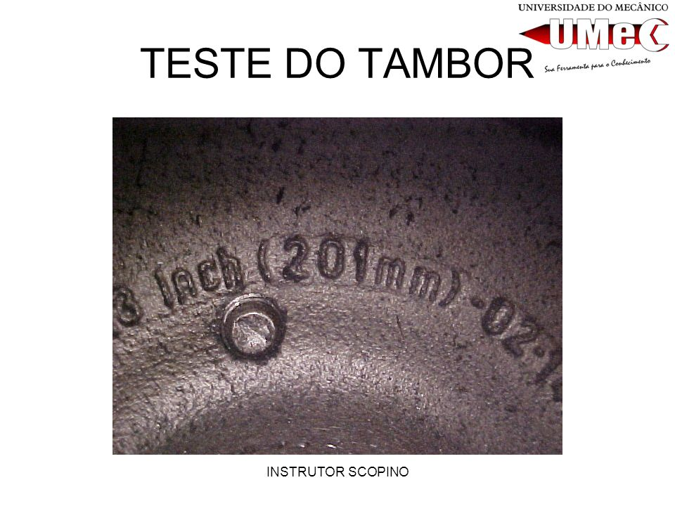 INSTRUTOR SCOPINO TESTE DO TAMBOR