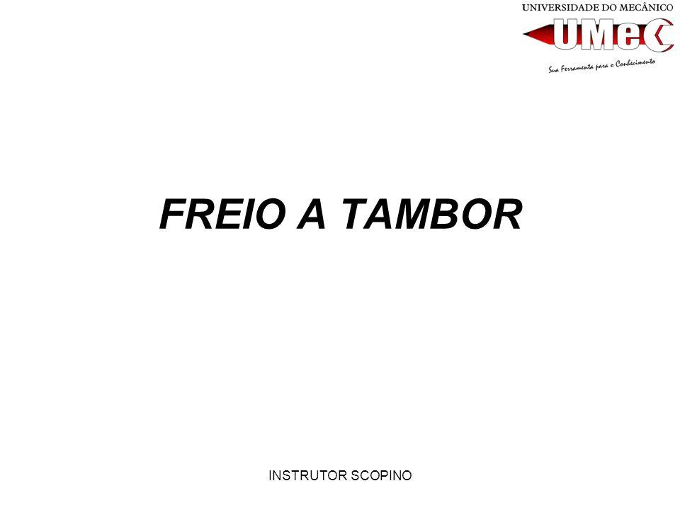 INSTRUTOR SCOPINO FREIO A TAMBOR