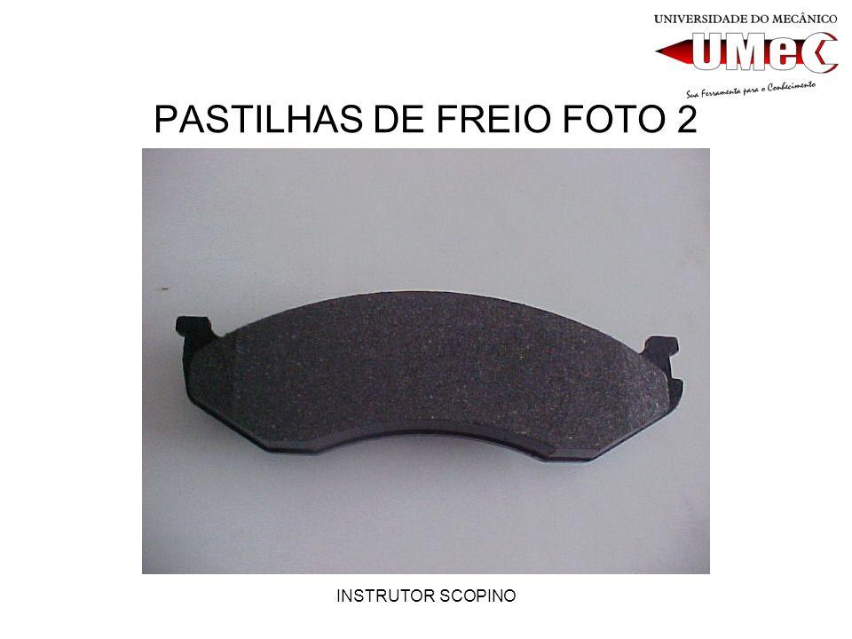 INSTRUTOR SCOPINO PASTILHAS DE FREIO FOTO 2