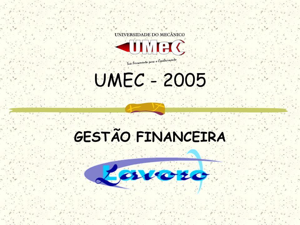 UMEC - 2005 GESTÃO FINANCEIRA
