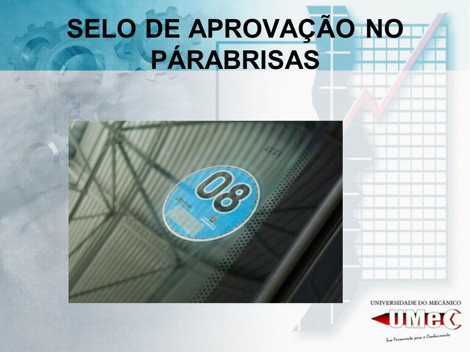 SELO DE APROVAÇÃO NO PÁRABRISAS
