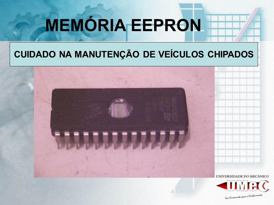 MEMÓRIA EEPRON CUIDADO NA MANUTENÇÃO DE VEÍCULOS CHIPADOS