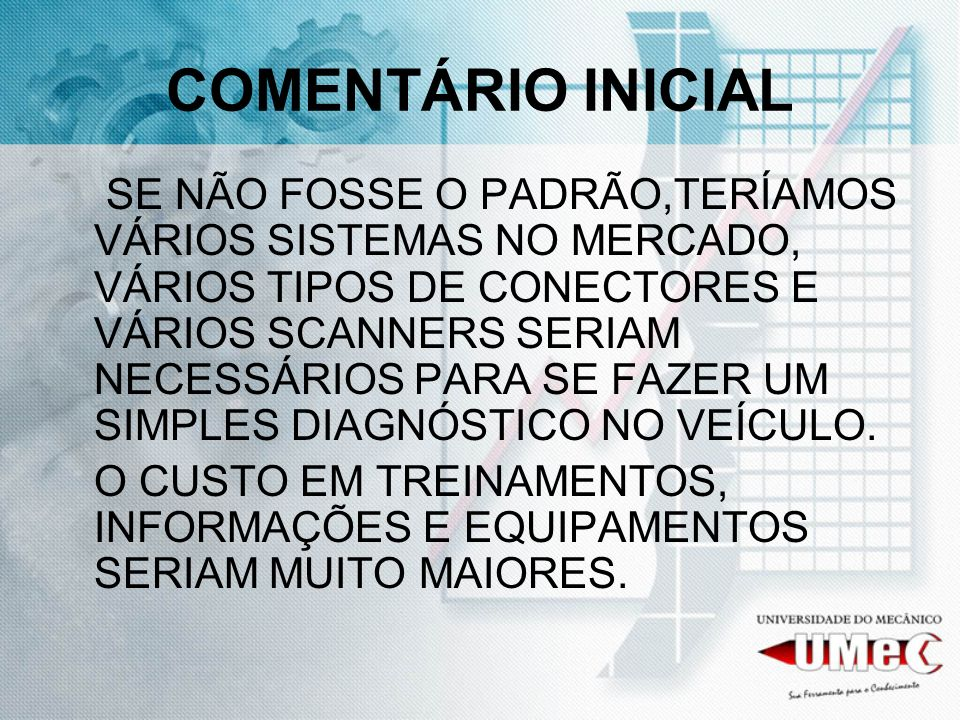 CÓDIGO PADRÃO P0135 FALHA GENÉRICA, NO TREM DE FORÇA, QUE IDENTIFICA MAU FUNCIONAMENTO NA SONDA LAMBDA