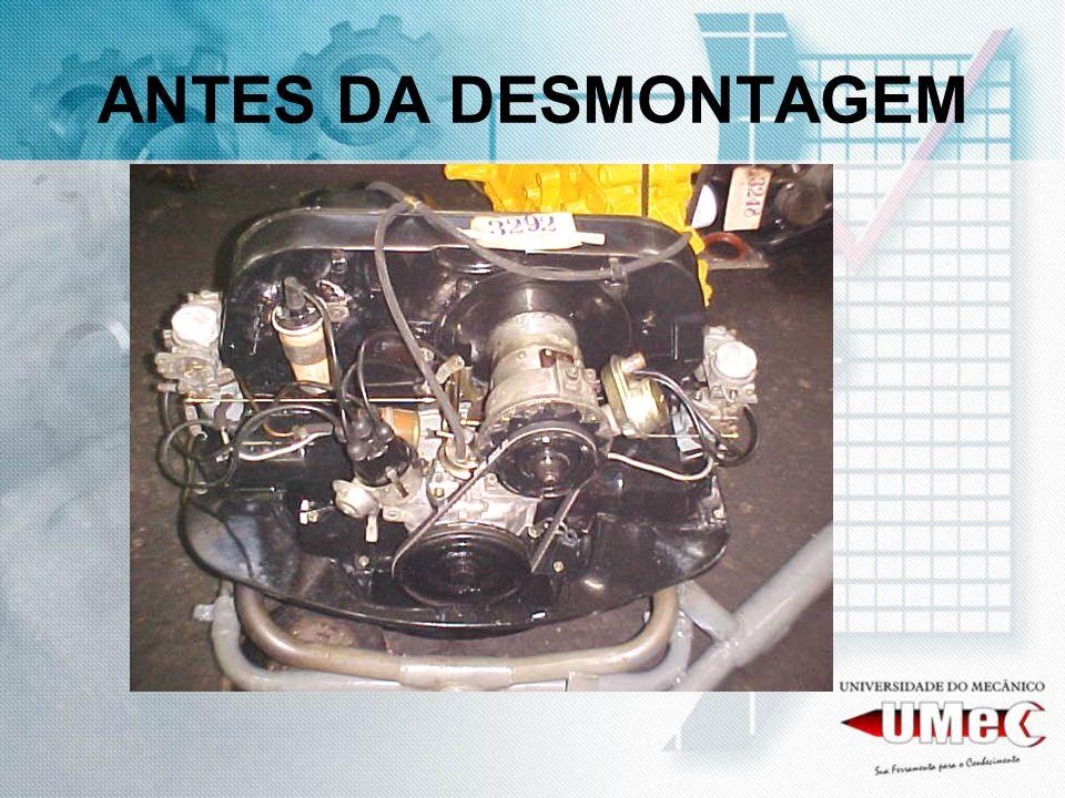 ANTES DA DESMONTAGEM