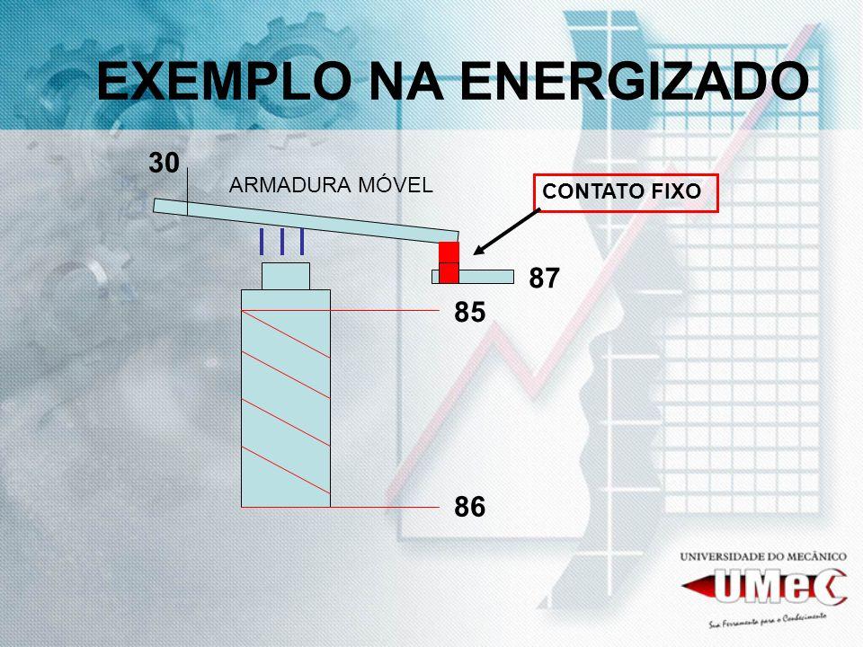 EXEMPLO NA ENERGIZADO 85 86 30 87 ARMADURA MÓVEL CONTATO FIXO