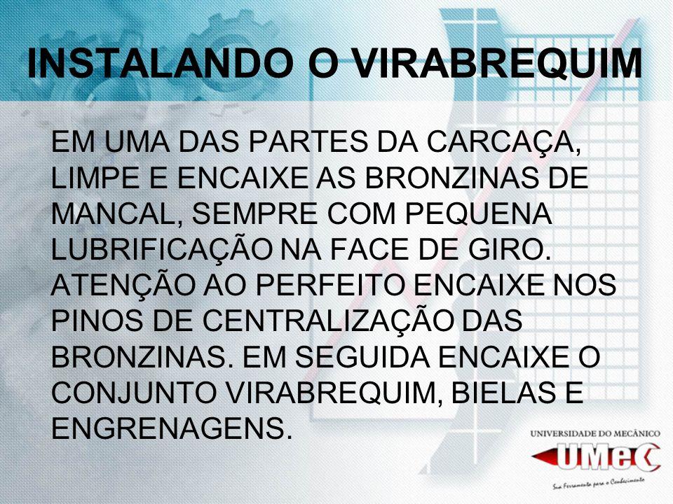 INSTALANDO O VIRABREQUIM