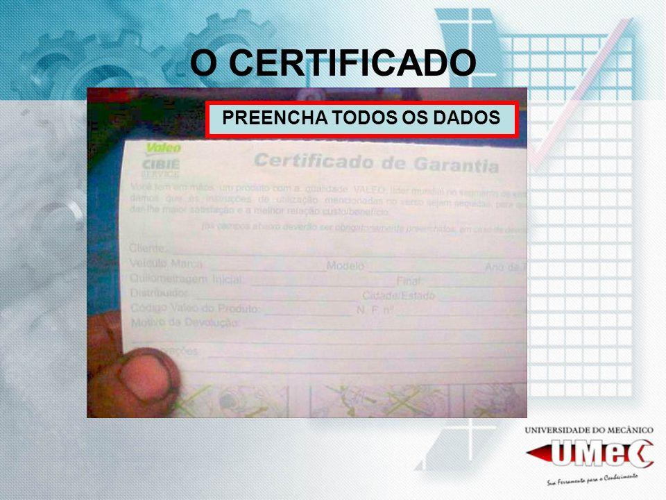 O CERTIFICADO PREENCHA TODOS OS DADOS