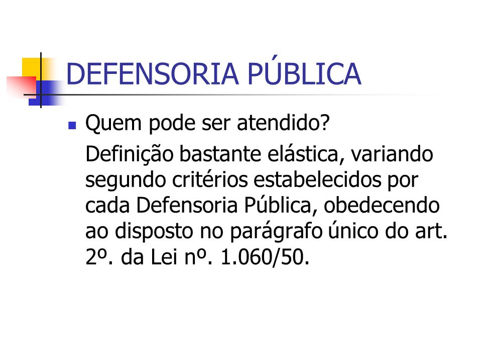 DEFENSORIA PÚBLICA Pessoa Física Pessoa Jurídica – art. 51 do Estatuto do Idoso – questionamentos.
