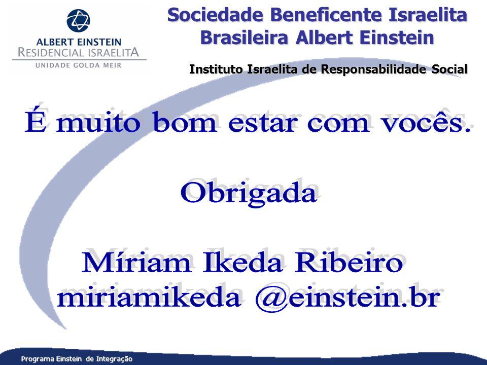Programa Einstein de Integração Sociedade Beneficente Israelita Brasileira Albert Einstein Instituto Israelita de Responsabilidade Social