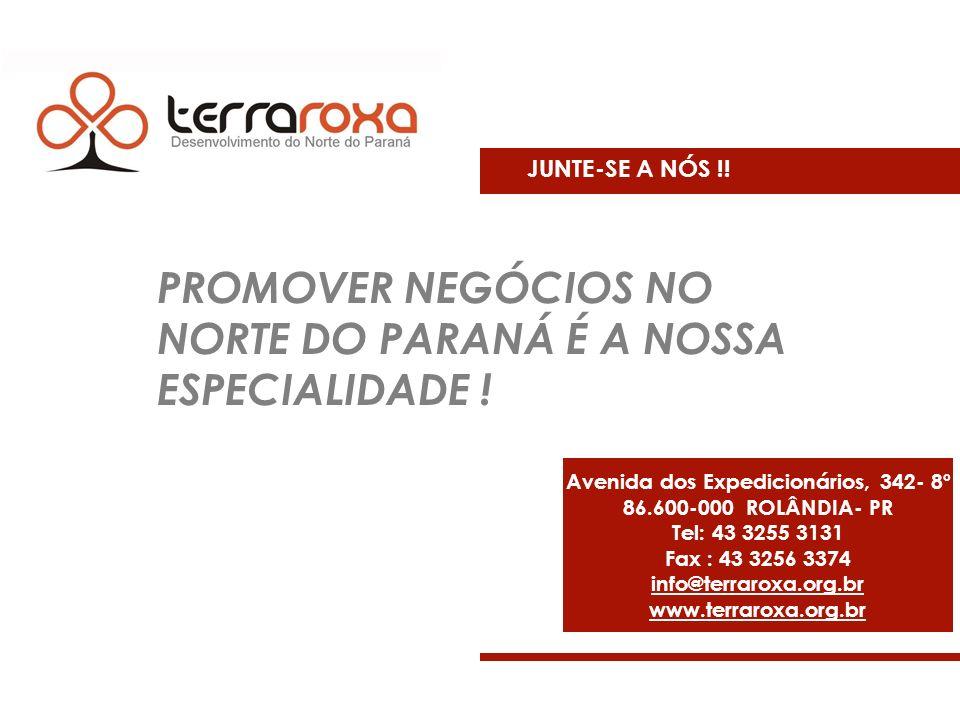 Avenida dos Expedicionários, 342- 8º 86.600-000 ROLÂNDIA- PR Tel: 43 3255 3131 Fax : 43 3256 3374 info@terraroxa.org.br www.terraroxa.org.br JUNTE-SE