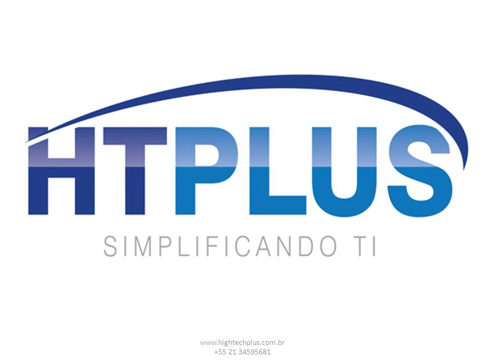 www.hightechplus.com.br +55 21 34595681