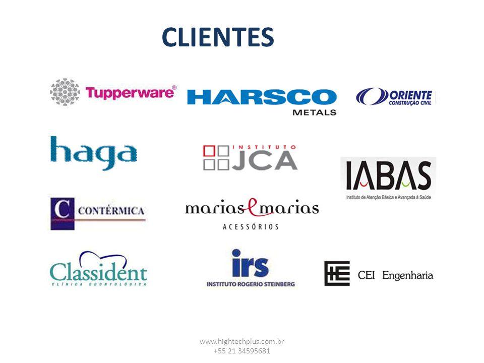 www.hightechplus.com.br +55 21 34595681 CLIENTES