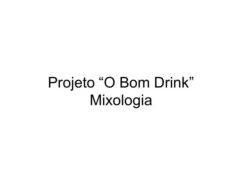 Projeto O Bom Drink Mixologia