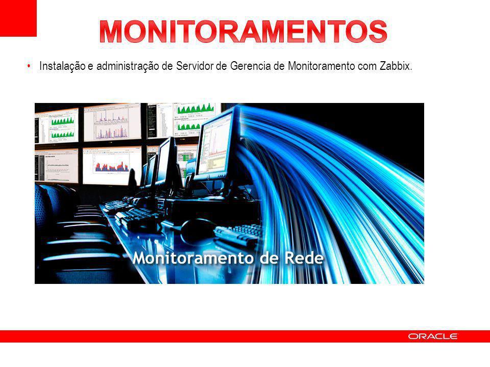 Instalação e administração de Servidor de Gerencia de Monitoramento com Zabbix.