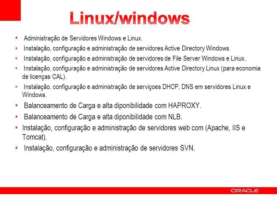 Administração de Servidores Windows e Linux. Instalação, configuração e administração de servidores Active Directory Windows. Instalação, configuração