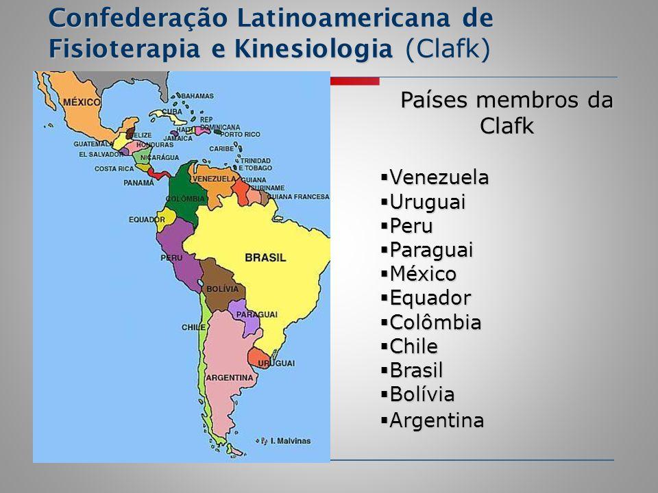 Confederação Latinoamericana de Fisioterapia e Kinesiologia (Clafk) Países membros da Clafk Venezuela Venezuela Uruguai Uruguai Peru Peru Paraguai Par